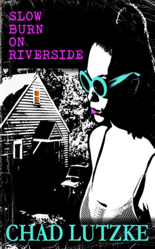 ~Slow Burn On Riverside~