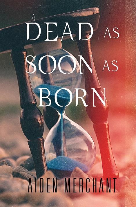 Dead As Soon As Born - Cover