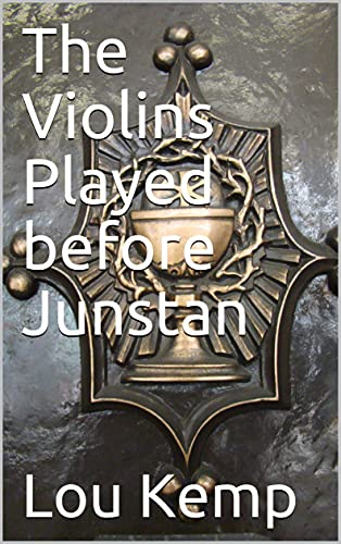 The Violins Played Before Junstan - Cover